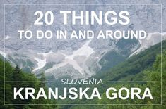 Kranjska Gora, a place to which we return every year on our visit to Slovenia, to get away from the city heat and to enjoy the mountains and fresh air. It is situated near Italy…