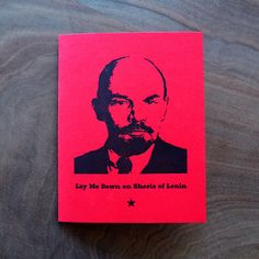 Lay me down on sheets of Lenin. Romantic Love by GuttersnipePress