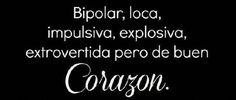 Bipolar y loca Gemini, Frases Humor, Fb Covers, Bipolar, Daily Quotes, Make Me Smile, Favorite Quotes, Bff, Thoughts