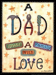 A Dad Builds, Art Print by Annie Lapoint Decoupage, Fathers Day Cards, Happy Fathers Day, Annie, Baby Mini Album, Happy Birthday Dad, Cute Clipart, Canvas Wall Decor, Word Art