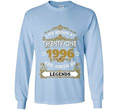 1996 The Birth Of Legends - Funny Tshirt For Man/Women t-shirt