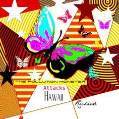 Mengun Skrímsli Árás Hawaii [The Pollution Monster Attacks Hawaii] [Icelandic & English Edition] by Richárde. $0.99