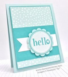 #hello, Stampin' Up!, Brian King, PPA231