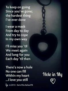 Loving And Missing You Forever...#holeinmyheart www.withsympathygifts.com