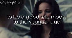 """To be a good role model to the younger age"" ☆Hunger Games Hunger Games Facts, Hunger Games Catching Fire, Hunger Games Trilogy, Games Tomorrow, I Am Number Four, Mocking Jay, The Book Thief, Star Show, A Series Of Unfortunate Events"