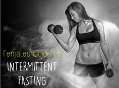 Intermittent Fasting Female Guide 14 hour fasts for women vs 16 for men, I might try this