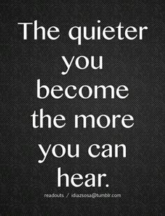 Pay attention closely...and listen!! You will know!
