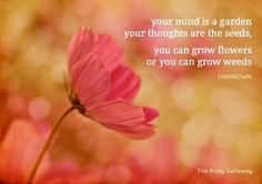 Flower quote via the Ruby Gateway on Facebook