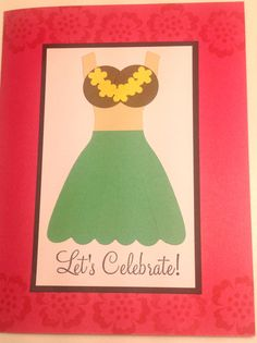Handmade Let's Celebrate Card: Hawaiian Girl, Birthday, Engagement, Retirement Cards, Blank Inside, by StampinINK, $2.85