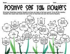 Flower Positive Self Talk-- Cute idea to take and run with. Teaching children positive self talk rather than negative can help prevent some issues and these phrases are great coping skills reminders. Self Esteem Worksheets, Self Esteem Activities, Counseling Activities, Therapy Activities, Play Therapy, Therapy Tools, Therapy Ideas, Speech Therapy, Articulation Activities