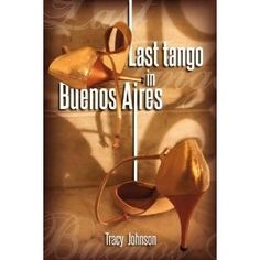 Click on the image for more details! - Last Tango in Buenos Aires (Kindle Edition)