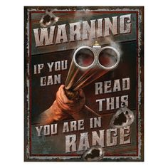 Warning You're In Range Sign Wall Décor