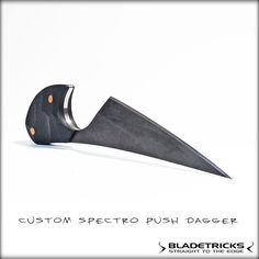 Bladetricks Knife maker Custom Spectro Push Dagger