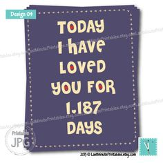 Today I Have Loved You love you is by LastMinutePrintables on Etsy