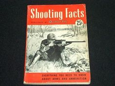 1941 SHOOTING FACTS by OUTDOOR LIFE - EVERYTHING ABOUT ARMS & AMMUNITION WOW