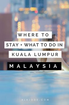 Planning a trip to Kuala Lumpur, Malaysia? These are the best areas to stay in Kuala Lumpur and one of the best hotels - The D'Majestic, complete with infinity pool and views of the Petronas Twin Towers.