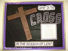 Lent bulletin board also St Part day