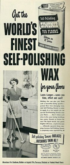 Get the world's finest self-polishing wad with Simoniz Floor Wax! (1950) #vintage #cleaning #housework #homemaker #1950s #ads