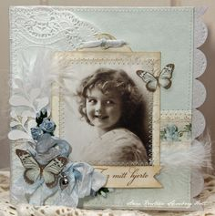 A wonderful card by Anne Kristine, featuring the From my Heart II collection and vintage image from Grandma's Attic