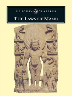 The Laws of Manu (Penguin Classics) by Anonymous. $13.67. Reading level: Ages 18 and up. Publisher: Penguin Books; Reprint edition (January 1, 1991). Save 61% Off!