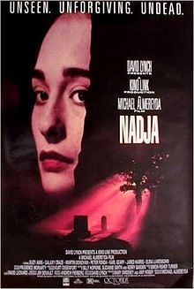 "Nadja is a 1994 film by Michael Almereyda starring Elina Löwensohn as the creature Nadja and Peter Fonda as Van Helsing. As the character's names suggest, Nadja is a vampire film, but treating elements of the genre in an understated arthouse style.  The deadpan acting, episodic nature of the plot, and the presence of Martin Donovan and Löwensohn are suggestive of a Hal Hartley film though he was not involved in the production. The Chicago Review called it ""Hal Hartley meets David Lynch""."