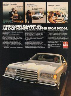 Dodge Magnum XE 1978-79... http://www.productioncars.com/vintage-ads.php/Dodge/Magnum