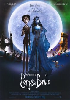 Tim Burton - The Corpse Bride.the only tim burton film i have watched and i loved it! Corpse Bride Movie, Tim Burton Corpse Bride, Corpse Bride Quotes, Beetlejuice, Jack Y Sally, Marla Singer, Dramas, Helena Bonham Carter, Movie Poster Art