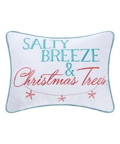 Another great find on #zulily! 'Salty Breeze & Christmas Trees' Throw Pillow #zulilyfinds