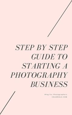Checklist For Starting A Photography Business Photography Business Tips & Tricks for Photographers S