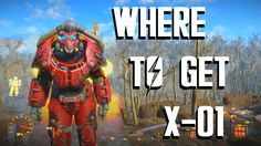 Fallout 4 - X-01 Power Armor Location Guide