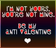 Anti valentine lol