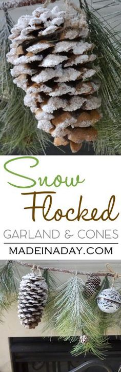 Snow Covered Garland Holiday Decor, DIY flocked pinecones and garland with epsom salts, holiday decor, Christmas, woodland via /madeinaday/
