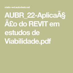 AUBR_22-Aplicação do REVIT em estudos de Viabilidade.pdf