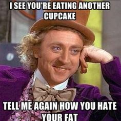 My own meme. Biggest pet peeve. If you are going to eat it, don't complain later.