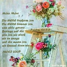 With love Good Morning Prayer, Good Morning Messages, Morning Prayers, Good Morning Wishes, Good Morning Quotes, Monday Blessings, Afrikaanse Quotes, Goeie Nag, Goeie More