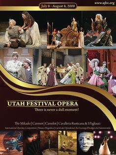 ~ Utah Festival Opera ~ Held Every Summer in Logan, Utah....