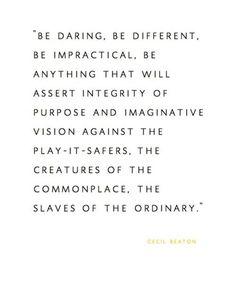 #Cecil Beaton Quote