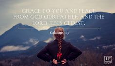 Galatians 1:1-5   IF:Equip
