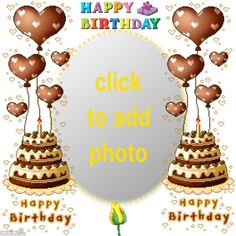 HAPPY BIRTHDAY Birthday Wishes With Photo, Happy Birthday Cake Photo, Birthday Photo Frame, Happy Birthday Frame, Happy Birthday Photos, Birthday Frames, Happy Birthday Greetings, Birthday Cards, Birthdays