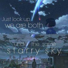 Under the same sky (anime movie is Kimi no na wa) Sad Anime Quotes, Manga Quotes, Sad Quotes, Happy Quotes, Best Quotes, Drama Quotes, Quotes Inspirational, Kimi No Na Wa, Your Name Anime