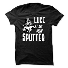 I am your Spotter Tee - #vintage shirt #cute hoodie. WANT THIS => https://www.sunfrog.com/Funny/I-am-your-Spotter-Tee.html?68278