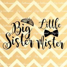 Big sister SVG, Little Mister svg, Brother sister svg, Baby svg, Tiara svg, kids…