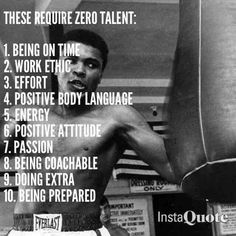 Requires No Talent Ali Quotes, Text Quotes, Quotable Quotes, Quotes To Live By, Positive Attitude, Positive Thoughts, Work Ethic, Motivational Words, Inspirational Thoughts