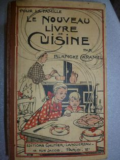French Cookery Book, Vintage, Traditional French Cusine. Circa 1939