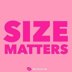 Size Matters!!!!!...