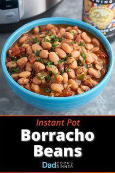 Instant Pot Borracho Beans | DadCooksDinner.com #InstantPot #InstantPotRecipe #PressureCooker #PressureCookerRecipe @InstantPotOfficial Stovetop Pressure Cooker, Instant Pot Pressure Cooker, Pressure Cooker Recipes, Pressure Cooking, Slow Cooker, Borracho Beans Recipe, Instapot Beans, Drunken Beans, Pinto Bean Recipes