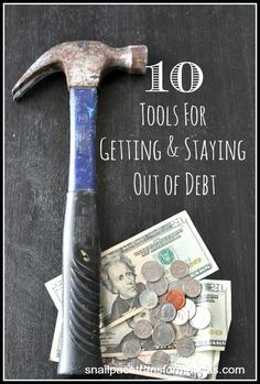10 tools to help get you get out of debt and stay out of debt. Full of great saving money tips, budget helps and more.