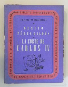 BENITO PÉREZ GALDÓS // LA CORTE DE CARLOS IV // ENRIQUE DIEZ-CANEDO // MAURICIO AMSTER // 1938 - Foto 1