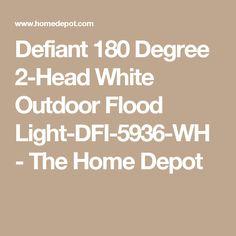 Defiant 180 Degree 2-Head White Outdoor Flood Light-DFI-5936-WH - The Home Depot