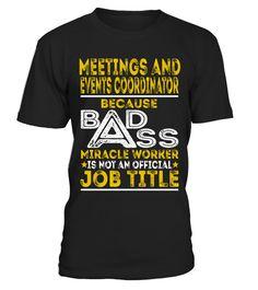 Meetings And Events Coordinator  #womensfashion #menfashion $tshirt #fashion
